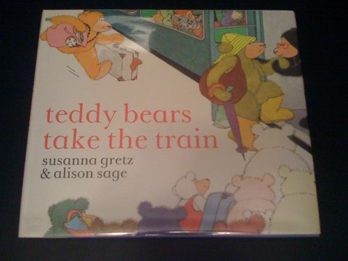 9780027381702: Teddy Bears Take the Train