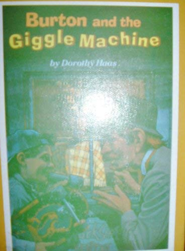 9780027382037: Burton and the Giggle Machine