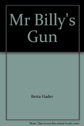 9780027399103: Mr Billy's Gun