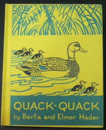 9780027403909: Quack Quack: The Story of a Little Wild Duck