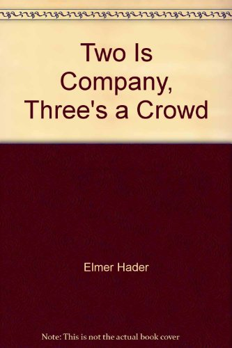 9780027410303: Two Is Company, Three's a Crowd