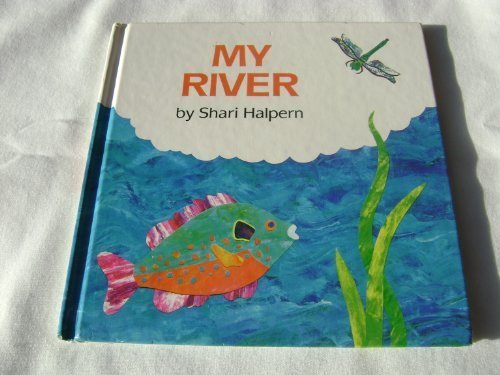 9780027419801: MY RIVER