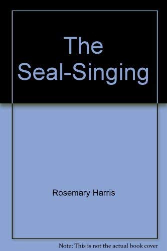 9780027426809: The Seal-Singing.