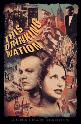 This Drinking Nation (9780027427448) by Jonathan Harris