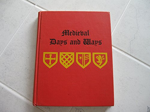 9780027430905: Medieval Days and Ways