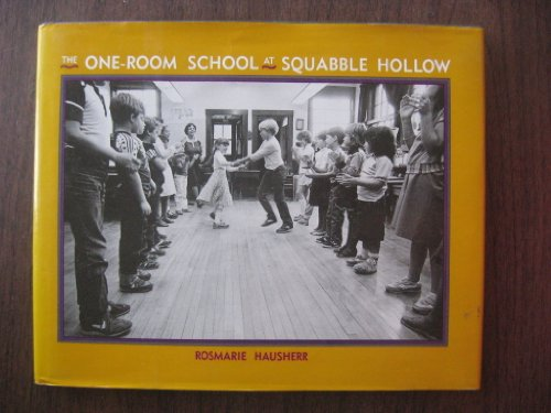 9780027432503: The One-Room School at Squabble Hollow