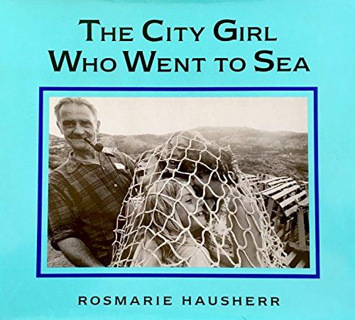 The City Girl Who Went to Sea: Rosmarie Hausherr