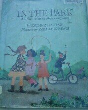 9780027434507: In the Park: An Excursion in Four Languages