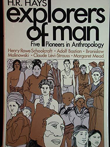 9780027434606: Explorers of Man: Five Pioneers in Anthropology
