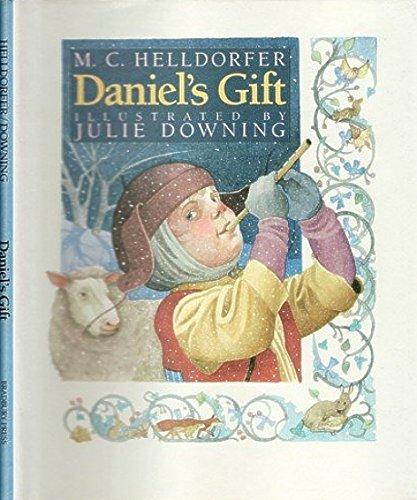 Daniel's Gift: Helldorfer, Mary-Claire