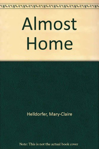 9780027435122: Almost Home