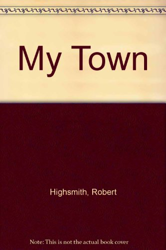 9780027436006: My Town
