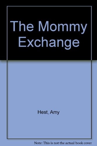9780027436501: The Mommy Exchange