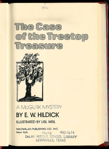 9780027438505: The Case of the Treetop Treasure (Mcgurk Mystery)