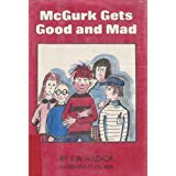 9780027438901: McGurk Gets Good and Mad: A McGurk Mystery