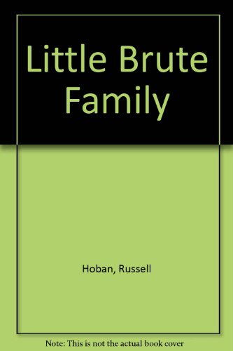 9780027441109: The Little Brute Family