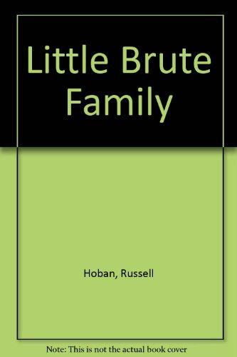 9780027441109: The Little Brute Family