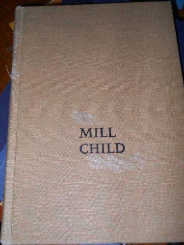 9780027442601: Mill Child