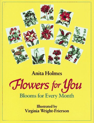 9780027442809: Flowers for You : Blooms for Every Month