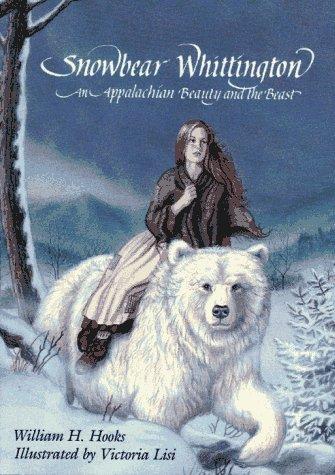 9780027443554: Snowbear Whittington: An Appalachian Beauty and the Beast