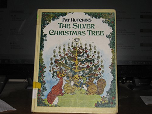 9780027459203: The Silver Christmas Tree