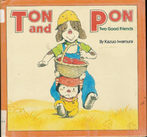 9780027475104: Ton and Pon: Two Good Friends
