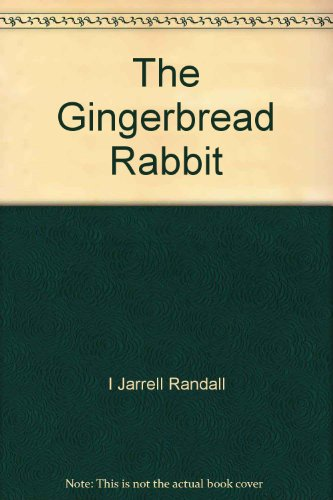 9780027476002: The Gingerbread Rabbit