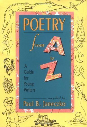9780027476729: Poetry From A to Z : A Guide for Young Writers