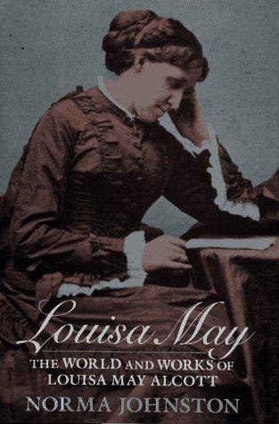 9780027477054: Louisa May