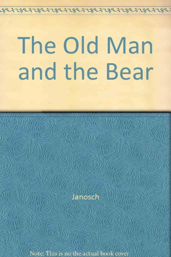 9780027477610: The Old Man and the Bear