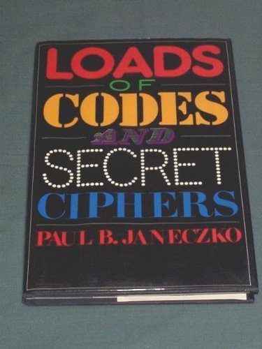 9780027478105: Loads of Codes and Secret Ciphers