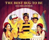 Best Bug to Be, The: Claire M. Johnson