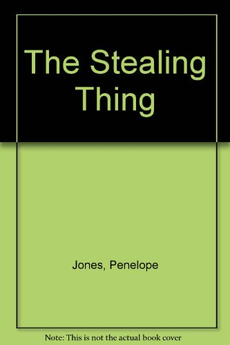 The Stealing Thing (9780027478709) by Penelope Jones