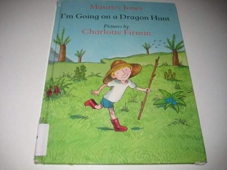 9780027480009: I Am Going on a Dragon Hunt (First American Edition)