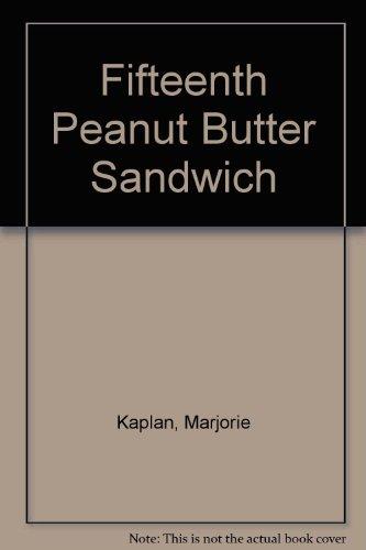 9780027493504: Fifteenth Peanut Butter Sandwich