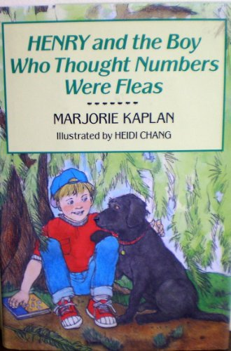 9780027493511: Henry and the Boy Who Thought Numbers Were Fleas