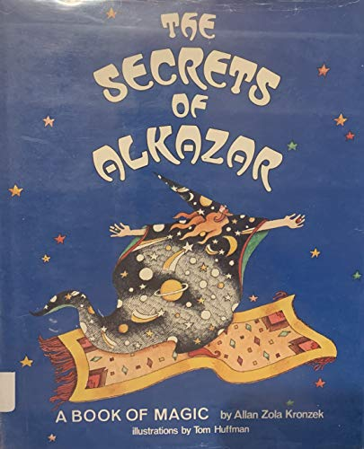 9780027497601: The Secrets of Alkazar