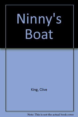 Ninny's Boat: King, Clive; Newsham, Ian