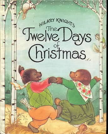 Hilary Knight's The Twelve Days of Christmas (9780027508703) by Hilary Knight