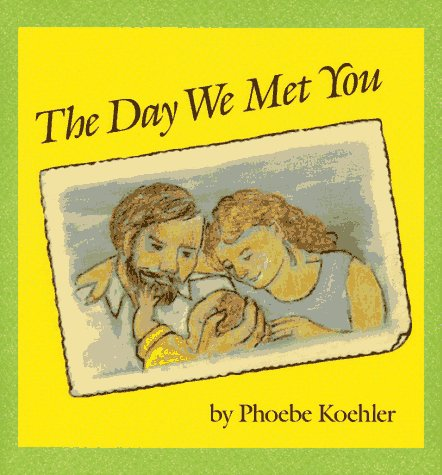 9780027509014: The Day We Met You