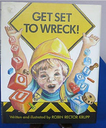 9780027511406: Get Set to Wreck!
