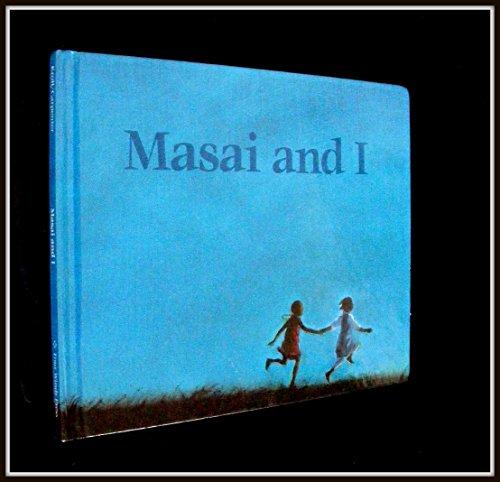 9780027511659: Masai and I