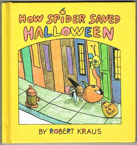 9780027511802: How Spider Saved Halloween