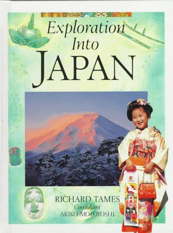 Exploration into Japan (9780027513905) by Richard Tames