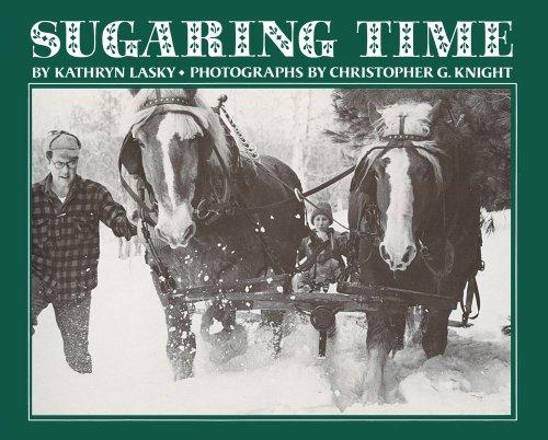 Sugaring Time: Lasky, Kathryn