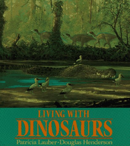 9780027545210: Living with Dinosaurs