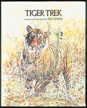 Tiger Trek (9780027573817) by Lewin, Ted