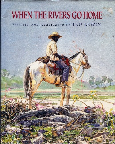 9780027573824: When the Rivers Go Home