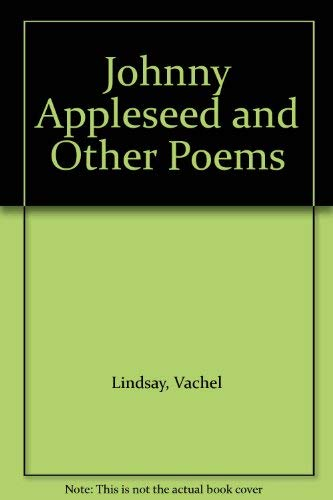 9780027591101: Johnny Appleseed and Other Poems