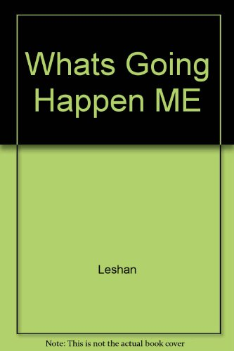 What's Going to Happen to Me?: When: Eda LeShan